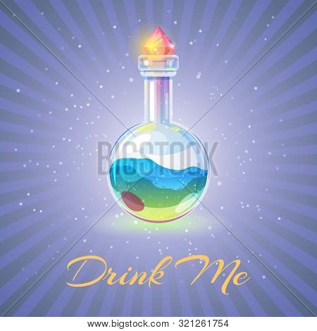 Bottle With Potion Or Health Elexir Vector Illustration. Sparkling Magic Elixir. Magic Drink Me, Int