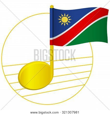 Namibia Flag And Musical Note. Music Background. National Flag Of Namibia And Music Festival Concept