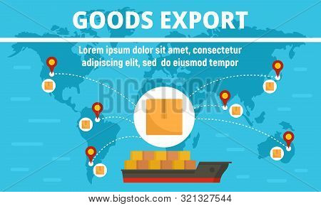 Global Cargo Export Concept Banner. Flat Illustration Of Global Cargo Export Vector Concept Banner F