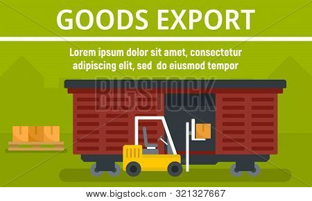 Wagon Goods Export Concept Banner. Flat Illustration Of Wagon Goods Export Vector Concept Banner For