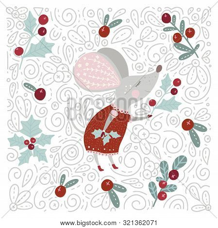Chirstmas Funny Cartoon Hand Drawn Dreaming Mouse And Holly Pointsettia Berry Card In A Flat And Doo