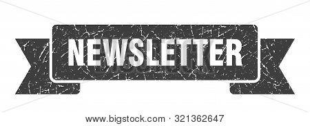 Newsletter Grunge Ribbon. Newsletter Sign. Newsletter Banner