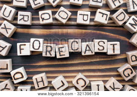 Forecast Wooden Cubes With Letters, Prognosis Future Situation Concept, Around The Cubes Random Lett