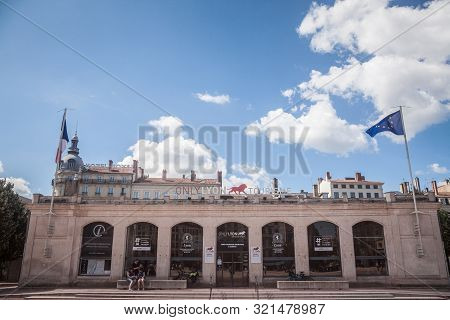Lyon, France - July 13, 2019: Only Lyon Sign On The Tourism Office Of Bellecour Square In The Aftern