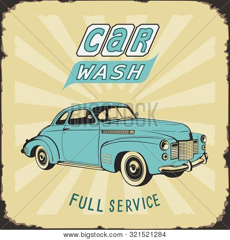Vintage Metal Sign, Car Wash, Color Vector Illustration, Poster, Nostalgia