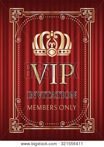 Vip Invitation Vector, Crown And Royal Signs Service For Members Only. Frame With Golden Elements, B