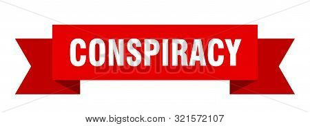 Conspiracy Ribbon. Conspiracy Isolated Sign. Conspiracy Banner