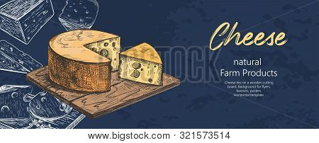 Cheese Lies On A Wooden Cutting Board. Different Varieties Of Cheese. Vintage.