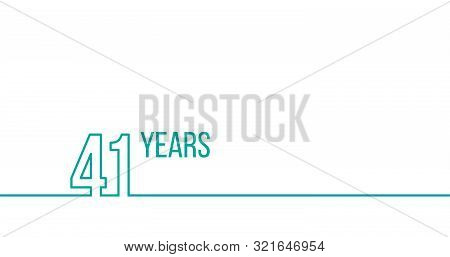 41 Years Anniversary Or Birthday. Linear Outline Graphics. Can Be Used For Printing Materials, Brouc