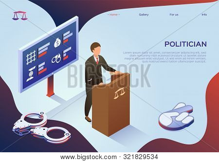 Informational Banner Politician Bribery In Power. Man In Suit Makes Deceptive Promises Standing Behi