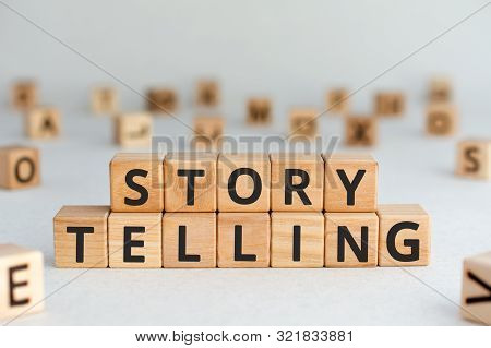 Story Telling - Words From Wooden Blocks With Letters, The Art Of Telling Stories Storytelling Conce