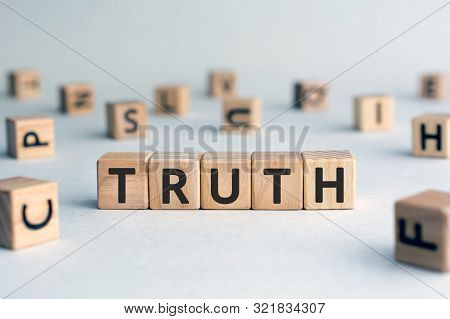 Truth - Word From Wooden Blocks With Letters, Real Facts Truth  Concept, Random Letters Around, Whit