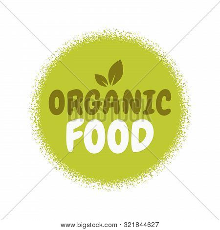 Fresh Healthy Organic Vegan Food Badge. Vector Hand Drawn Illustration. Vegetarian Eco Green Concept