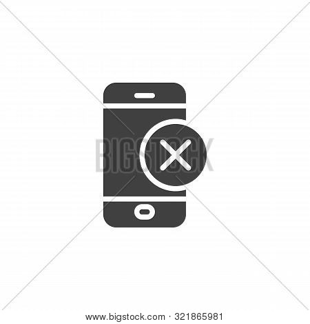 Mobile Phone With Cross Button Vector Icon. Filled Flat Sign For Mobile Concept And Web Design. Inva