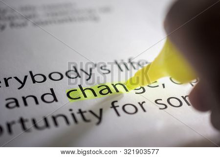Change For New Challenge In Life Or Business Concept. Hand With Marker Pen Highlighted On Paper