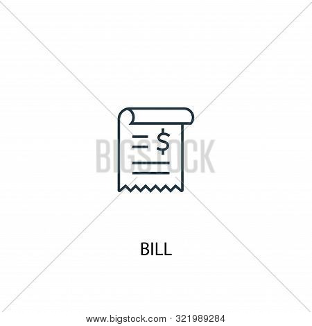 Bill Concept Line Icon. Simple Element Illustration. Bill Concept Outline Symbol Design. Can Be Used