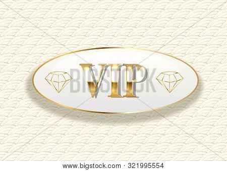 Golden Symbol Of Exclusivity, The Label Vip With Glitter. Very Important Person - Vip Icon On White