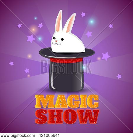 Travelling Circus Performance Advertisement Background Poster With Magical Rabbit In The Hat Trick A