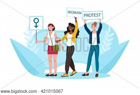 Group Of Protesting Women With Placards Taking Part In Feminist Mass Demonstration Or Protest. Conce
