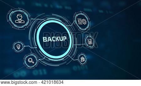 Business, Technology, Internet And Network Concept. Backup Storage Data Internet Technology.3d Illus