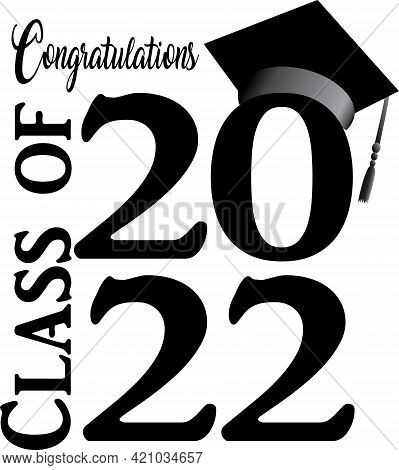 Class Of 2022 Black And White Stacked Graduation Logo