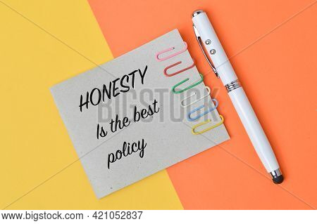 Phrase Honesty Is The Best Policy Written On Memo Note.