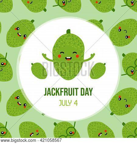 National Jackfruit Day Vector Cartoon Style Greeting Card, Illustration With Cute Cartoon Jackfruit
