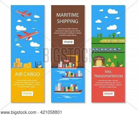 Logistics And Delivery Vertical Banners Set With Air Cargo Maritime Shipping And Rail Transportation