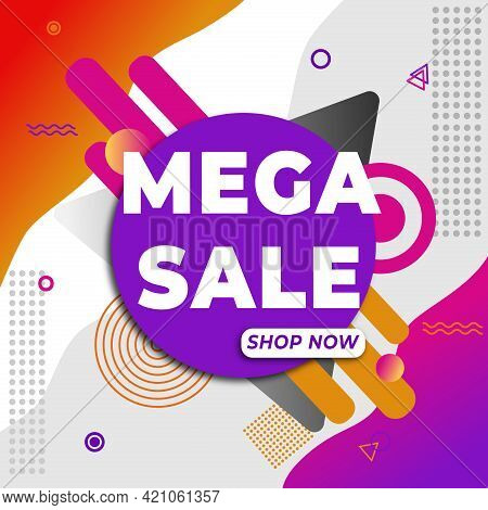 Mega Sale. Sale Banner With Text For Emotion, Motivation, Time Limited Offer. Modern Memphis Colorfu