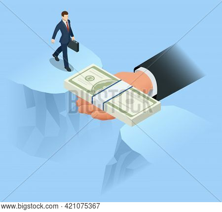 Isometric Helping Hand With Dollar Bill Bridging Economy Gap Assisting Business People To Overcome F