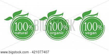 100 Natural, Organic And Hundred Percents Vegan Icons Set - Badge For Hundred Percent Healthy Food,