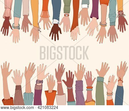 Group Of Raised Arms And Hands Starting From Below And Meeting A Group Of Raised Hands Starting From