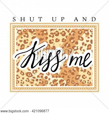 Girl Slogan For T Shirt With Leopard Dots And Gold Chain. Trendy Typography Slogan Design