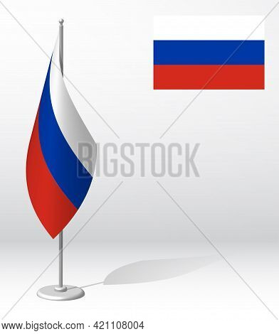 Flag Of Russian Federation On Flagpole For Registration Of Solemn Event, Meeting Foreign Guests. Nat
