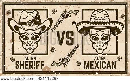 Alien Sheriff In Cowboy Hat Versus Alien Mexican Bandit In Sombrero Vector Confrontation Horizontal