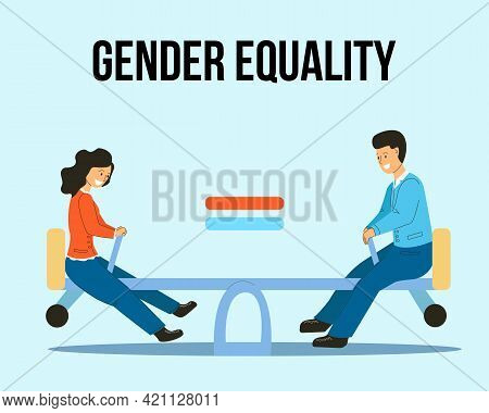 Gender Equality Is Like A Swing At The Same Height. A Man And A Woman On A Swing Are Equal.