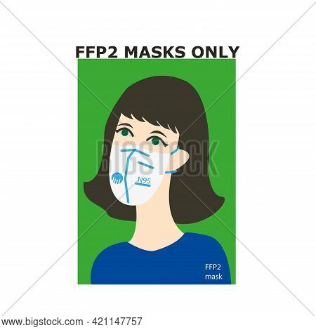 The Girl In The Mask. Face Mask N95. Ffp2 Mask Only. Green Background. Sticker, The Announcement Is