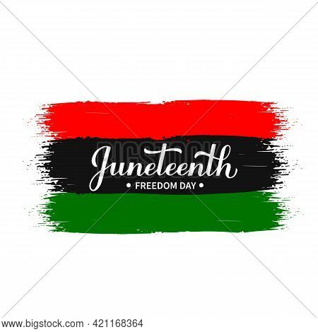 Juneteenth Calligraphy Hand Lettering On Brush Stroke Flag. African American Holiday On June 19. Vec