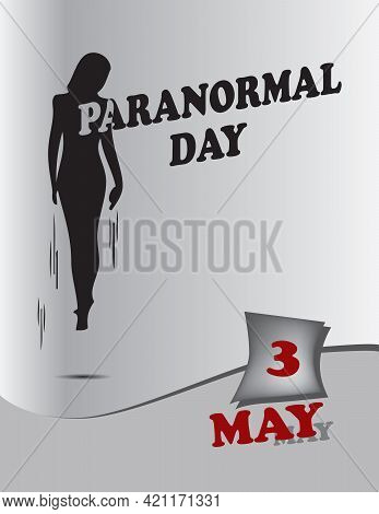 Poster Paranormal Day.vector Illustration For A Holiday Date In May