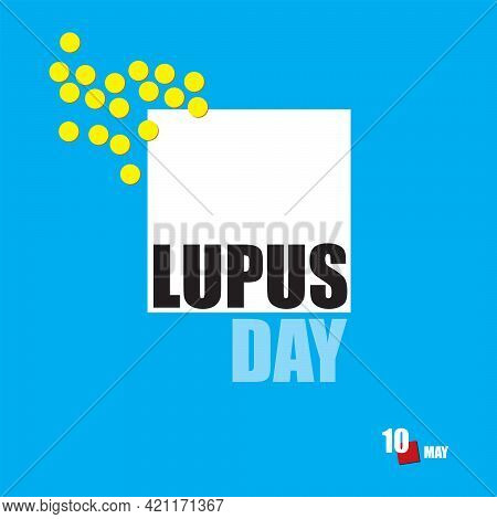 The Calendar Event Is Celebrated In May - Lupus Day