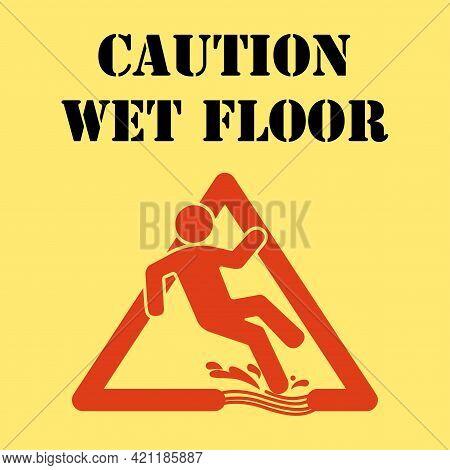 Wet Floor Sign, Yellow Triangle With Falling Man In Modern Rounded Style. Isolated Vector Illustrati