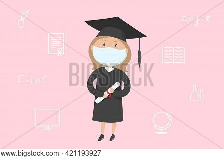 Graduate Student Girl In Mask And Mortarboard Hold Diploma. Cartoon. Vector Illustration.