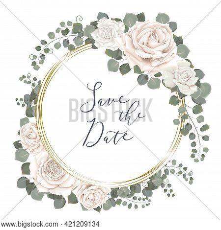 Wedding Floral Design For Greeting Card Or Invitation. Roses White, Eucalyptus, Round Gold Frame, Gr