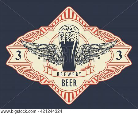 Beer Label Or Banner In Retro Style With Overflowing Glass Of Frothy Beer, Wings, Ribbon In An Ornat
