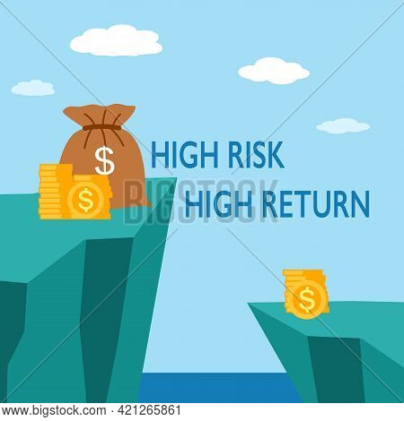 High Risk High Return Business Investment Concept. Money On High Mountain In Flat Design.