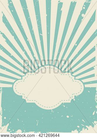 Sunlight Retro Grunge Wallpaper With Vintage Frame For Text. Beige And Blue Burst Background. Vector