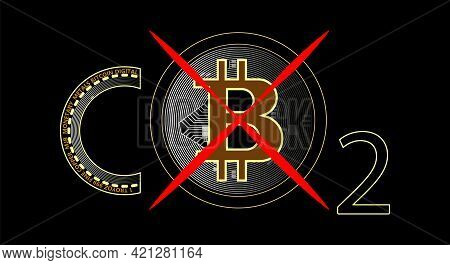 Energy Consumption Design. Bitcoin Carbon Footprint Concept. Bitcoin Is Harmful To Nature. Banning B