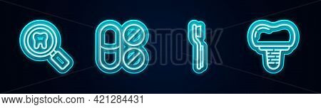 Set Line Dental Search, Painkiller Tablet, Toothbrush And Implant. Glowing Neon Icon. Vector