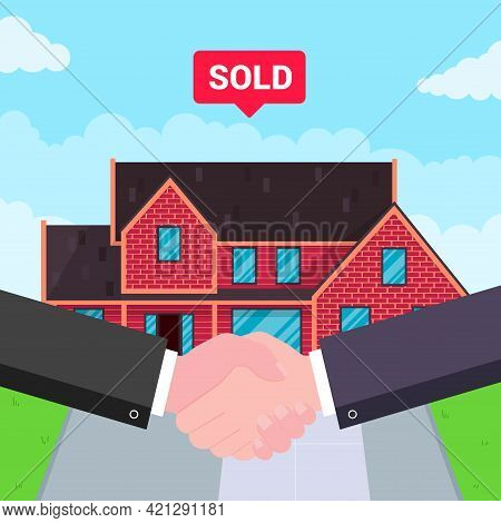 Buying New House On Sale. Two Hands Shaking, Big Deal Agreement Flat Style Vector Illustration. New