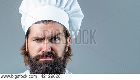 Portrait Of A Serious Chef Cook. Bearded Chef, Cooks Or Baker. Bearded Male Chefs Isolated. Cook Hat